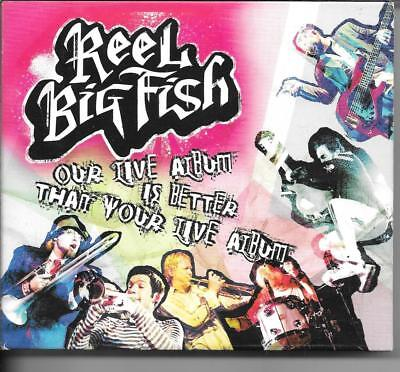 DIGIPACK 2 CD + 1 DVD--REEL BIG FISH--OUR LIVE IS BETTER THAN YOUR LIVE
