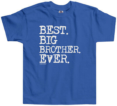 Threadrock Boys Best Big Brother Ever Toddler T-shirt Sibling Slogan