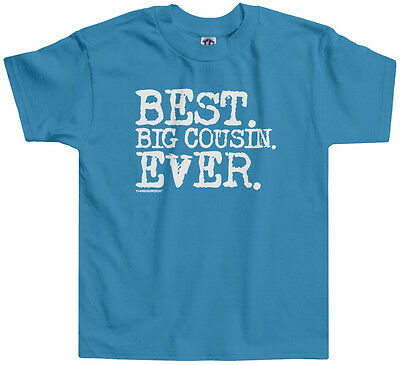 Threadrock Kids Best Big Cousin Ever Toddler T-shirt Niece Nephew