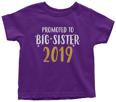 - Promoted to Big Sister 2019 Toddler T-Shirt Pregnancy Announcement