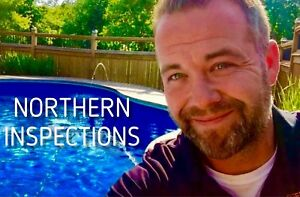 *$300* NORTHERN INSPECTIONS  Your Best Choice Since 2010