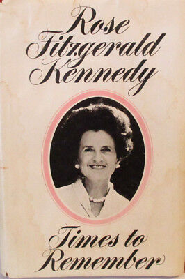 TIMES TO REMEMBER - ROSE FITZGERALD KENNEDY 1974 English: for sale  Flower Mound