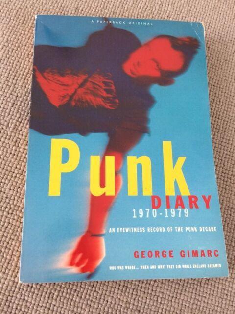 George Gimarc PUNK DIARY 1970 - 1979 Eyewitness Record of Punk Decade paperback