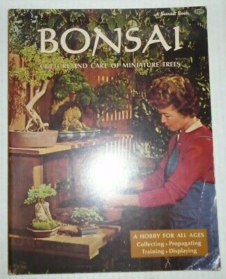 Bonsai: Culture and care of miniature trees  paperback  A Sunset