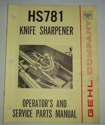 Gehl Hs 781 Knife Grinder Sharpener Operators Parts Manual Original 480
