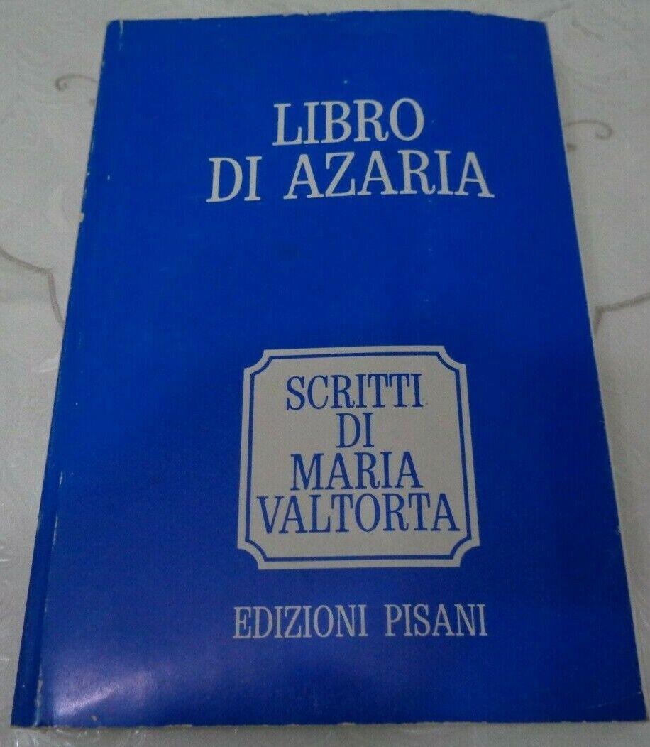 MARIA VALTORTA IL LIBRO DI AZARIA EDIZIONI PISANI 1972