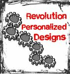 Revolution Personalized Designs
