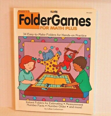 Folder Games for Math Plus, Grades 1-3 : 34 Easy to Make Practice by L Lieberman ()
