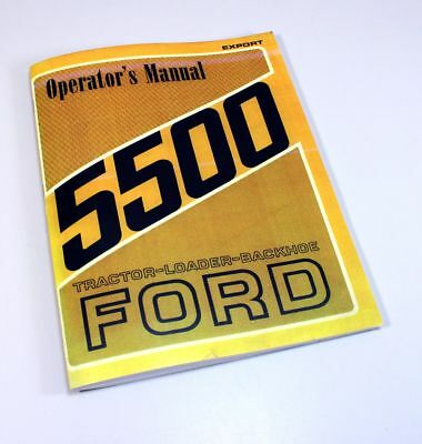 Ford 5500 Tractor Loader Backhoe Owners Operators Manual Supplement Manual