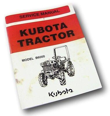 Kubota B6000 Tractor Service Manual Repair Shop Diesel Engine Injectors Pump