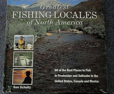 GREATEST FISHING LOCALS of NORTH AMERICA 60 Best Places to Fish 1st Ed 1991 V62