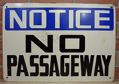 Old Notice No Passageway Sign Metal Industrial Private Property Transportation