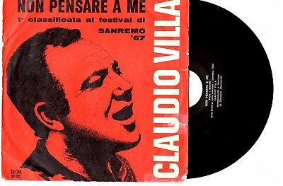 Claudio Villa   Non Pensare A Me Non Dirmi Addio   7 45 Vinyl Record Picslv 1967