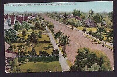 Old Vintage Postcard of EAST COLORADO STREET FROM HOTEL MARYLAND PASADENA (Pasadena Colorado)