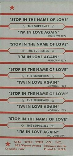 "JUKEBOX TITLE STRIP SHEET - THE SUPREMES ""Stop In The Name Of Love"" Motown 1074"