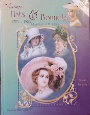 VINTAGE HATS & BONNETS 1770-1970 VALUE GUIDE COLLECTOR'S BOOK 404 PAGES