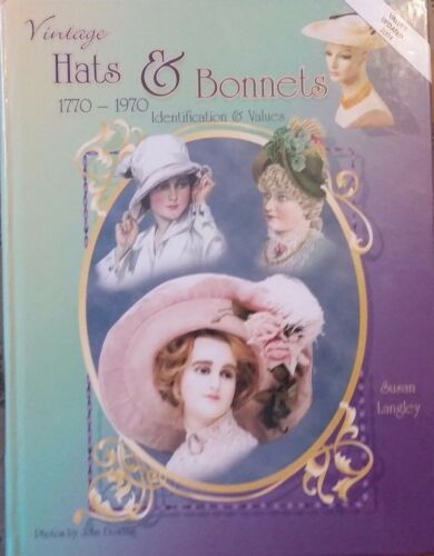 VINTAGE HATS & BONNETS 1770-1970 VALUE GUIDE COLLECTOR