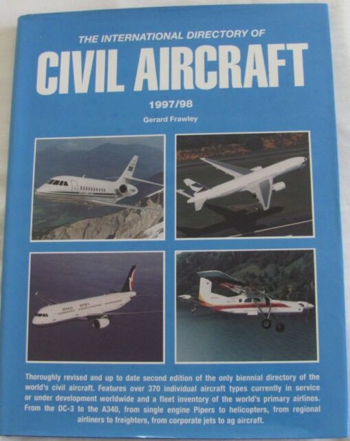The International Directory of Civil Aircraft 1997-1998 Gerard Frawley hc/dj