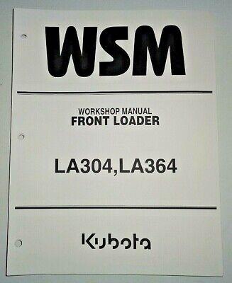 Kubota La304 La364 Front Loader Service Repair Shop Workshop Manual Oem