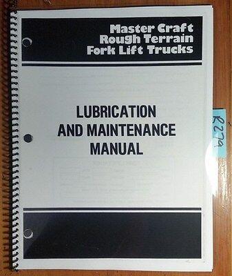Master Craft L4 L5 L6 L8 L60 L80 Rough Terrain Fork Lift Lube Maint Manual 77