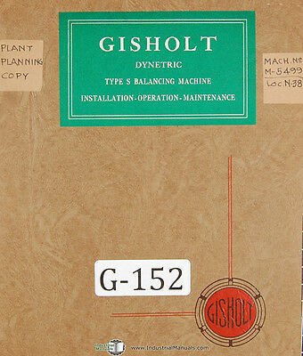 Gisholt Type S Dynetric Balancing Machine Operations And Parts Manual 1941