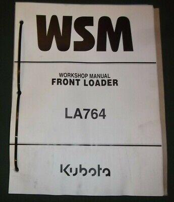 Kubota La764 Front Loader Service Shop Repair Workshop Manual