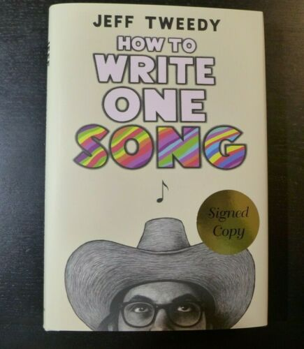 "JEFF TWEEDY/WILCO🎸AUTOGRAPHED🎸 ""HOW TO WRITE ONE SONG""  NEW SIGNED BOOK 2020"