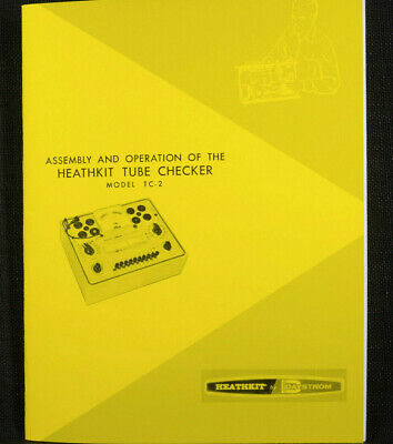 Heathkit Tc-2 Tube Checker Manual Assembly Operation Diagrams 42 Page Complete