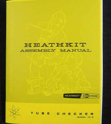 Heathkit Tc-3 Tube Checker Manual Assembly Operation Diagrams 42 Page Complete