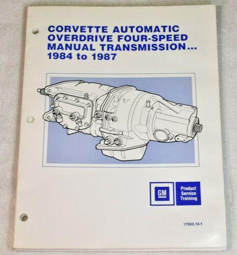1984 - 1987 CORVETTE OVERDRIVE 4 SPEED MANUAL TRANSMISSION TRAINING BOOKLET