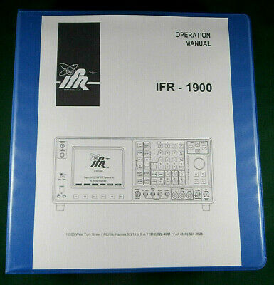 Ifr-1900 Communications Monitor Operations Manual Three Ring Binder - 654 Pages