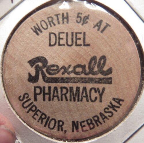 Vintage Deuel Rexall Pharmacy Superior, NE Wooden Nickel - Token Nebraska Nebr.