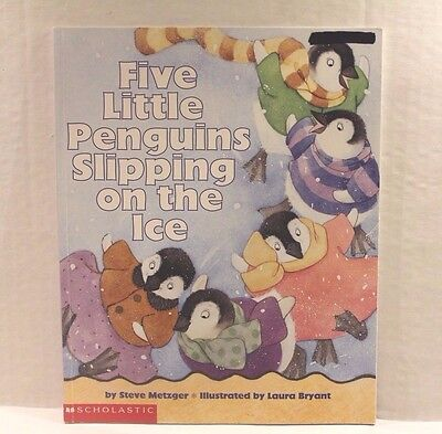 Five Little Penguins Slipping on the Ice by Steve Metzger - Children's