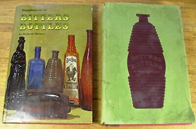 BITTERS BOTTLES 1965 & SUPPLEMENT TO BITTERS BOTTLES 1968 BY RICHARD WATSON