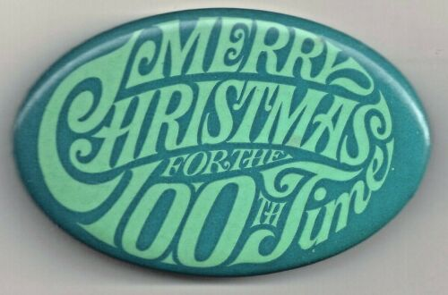J. Walter Thompson 100th Anniv. 1964 MERRY CHRISTMAS for the 100th TIME Pin