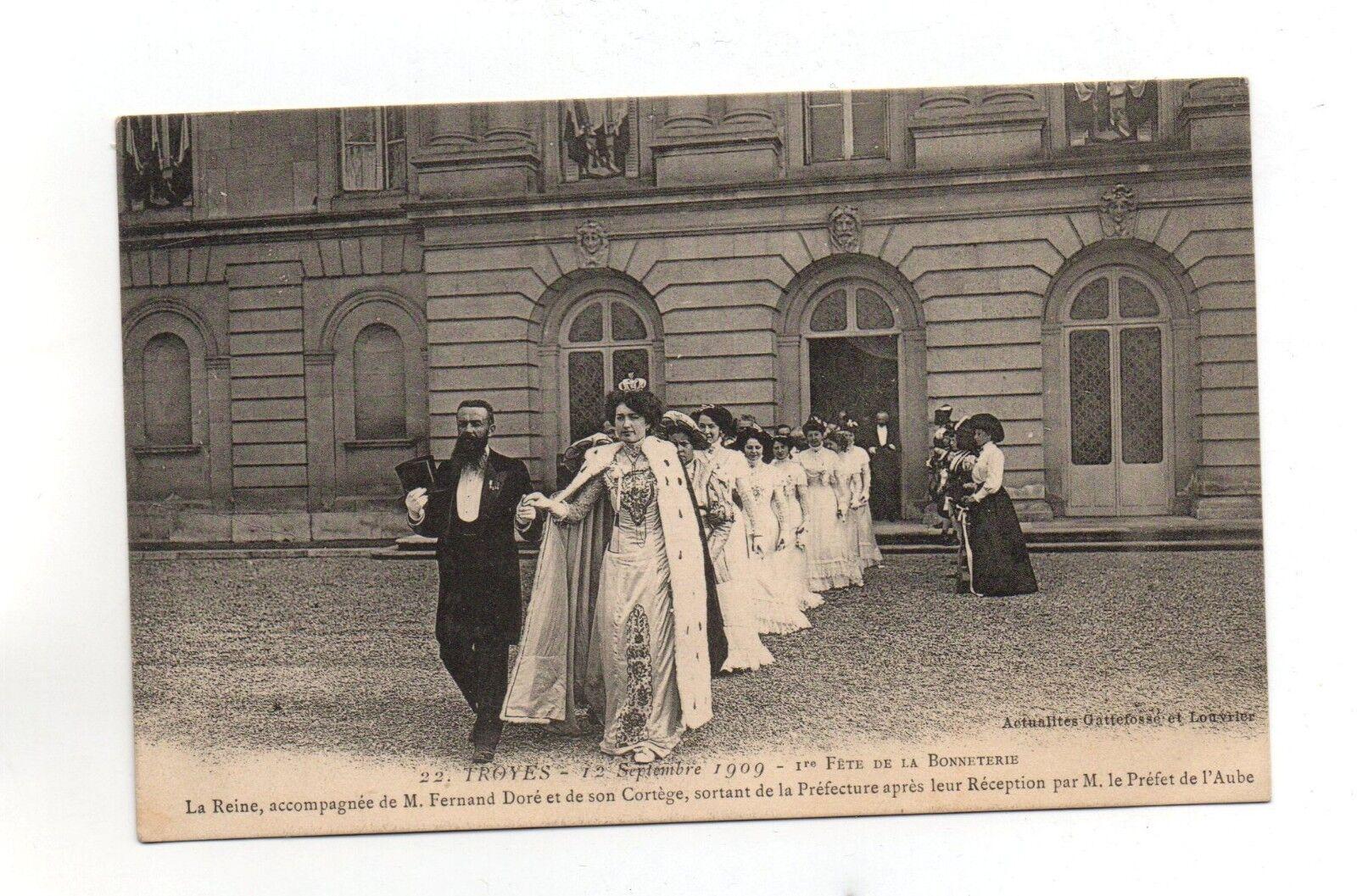 Troyes - fête de la bonnetière - 1909 - la reine et mr doré  (a2012)