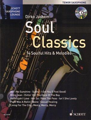 Schott Saxophone Lounge Soul Classics Tenor Sax Play-Along Noten CD Dirko Juchem