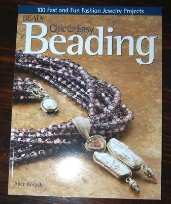Chic and Easy Beading NEW $21.98 Instructional Crafting Book - Easy Adult Crafts