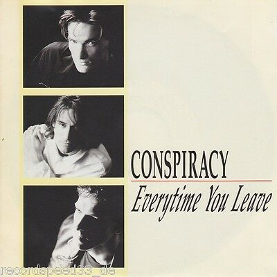 """★★ 7"""" - CONSPIRACY - Everytime You Leave"""