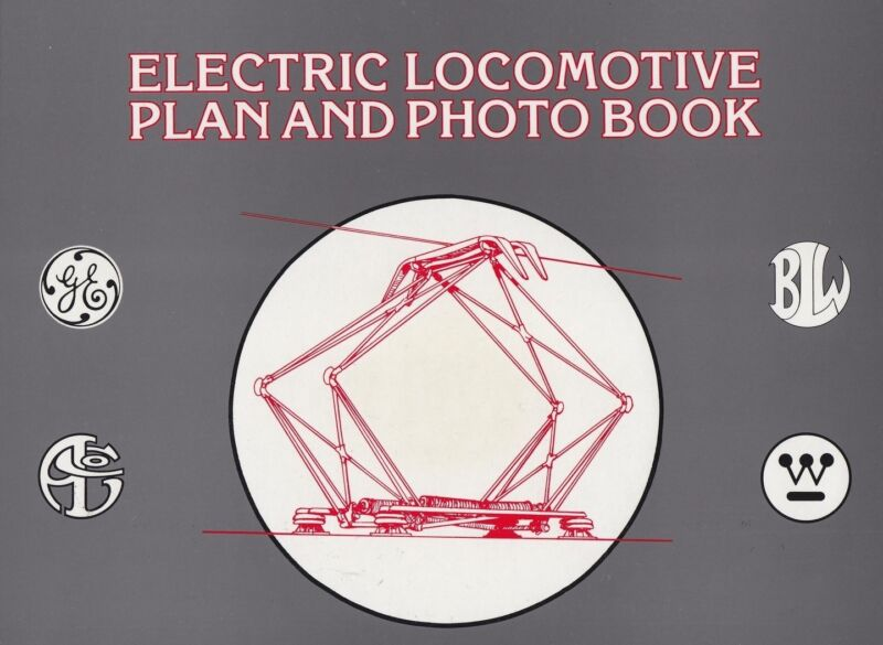 Electric Locomotive PLAN and PHOTO Book: photos, line drawings & dimensions, NEW