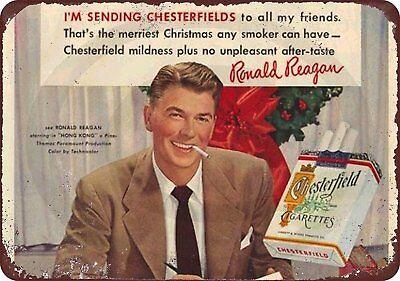 Chesterfield Cigarettes - Ronald Reagan Chesterfield Cigarettes Rustic Retro Metal Sign 8