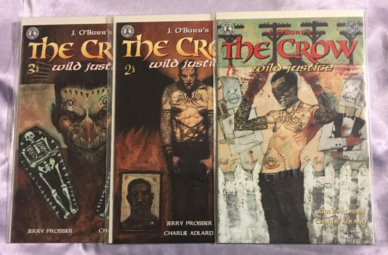The Crow Wild Justice #1,2,3~Set/J O'Barr/Jerry Prosser/1996 Kitchen Sink~NM