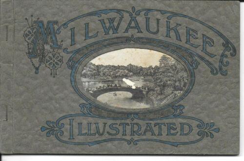 Milwaukee Illustrated – A Vintage 1910-20 Viewbook of Milwaukee Wisconsin