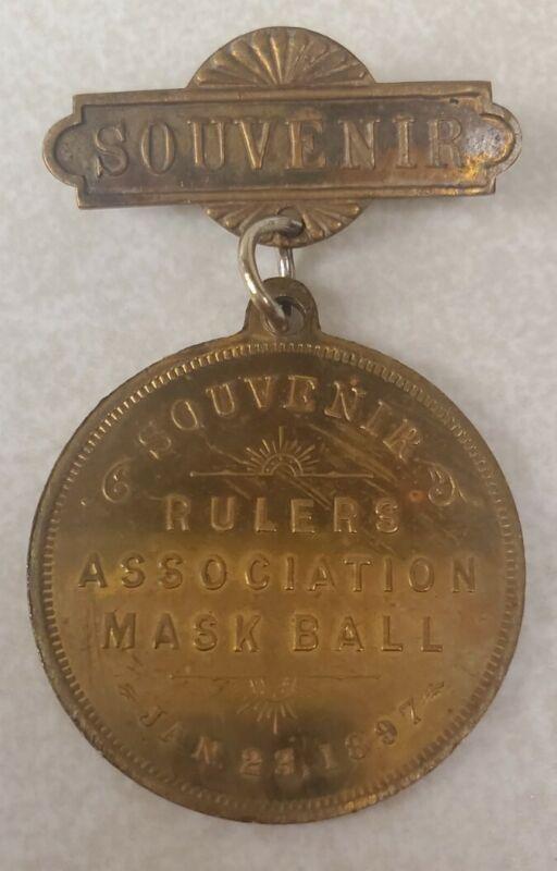 Rulers Association Mask Ball Jan. 23, 1897 Elks Club Souvenir Medal Pinback