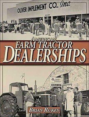 American Farm Tractor Dealerships Deere Case Ih Farmall Ford Massey Chalmers Jd