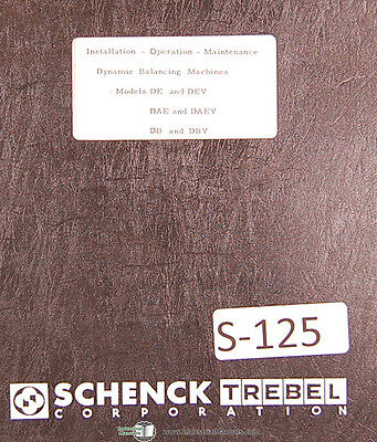 Schenck De Dev Dae Daev Db And Dbv Balancing Machines Operation Maint Manual