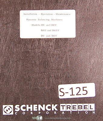 Schenck De Dev Dae Daev Db And Dbv Balancing Machines Operation Maint Manual