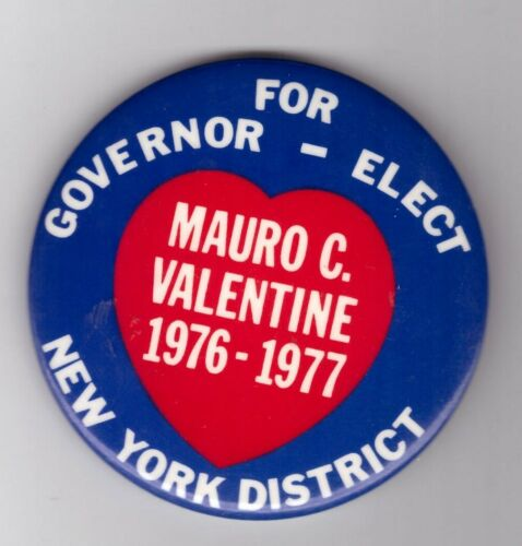 1976 Button Pin Kiwanis District NY District GOVERNOR-Elect MAURO C. VALENTINE
