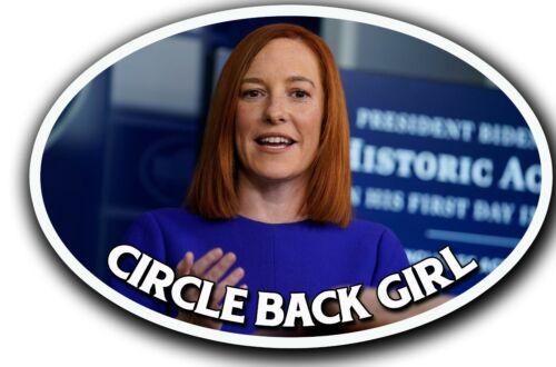 Jen Psaki Circle Back Girl Trump Sticker Decal