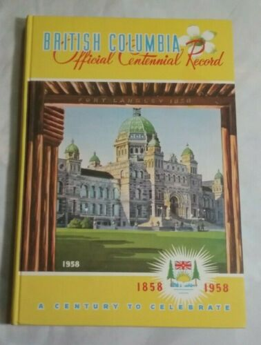 British Columbia Official Centennial Record~A Century to Celebrate Original Box+
